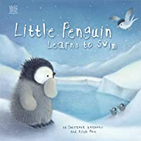 Little Penguin Learns to Swim (Picture Storybooks)