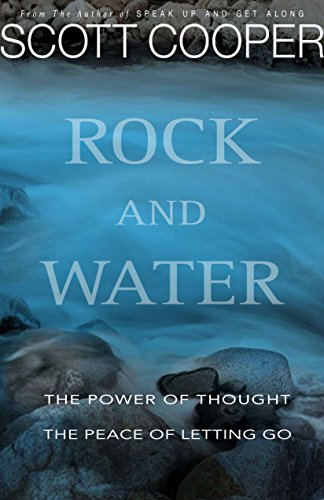 Rock and Water: The Power of Thought ~ The Peace of Letting Go (English Edition)