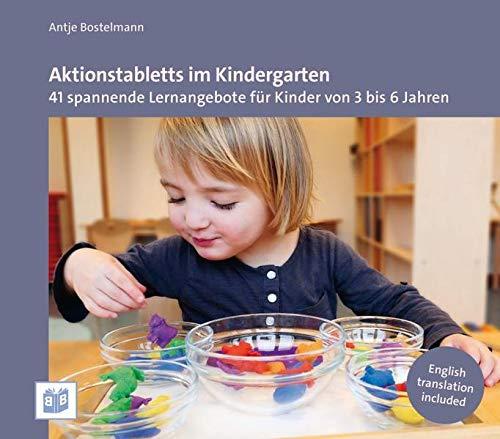 Aktionstabletts im Kindergarten: 41 spannende Lernangebote für Kinder von 3 bis 6 Jahren