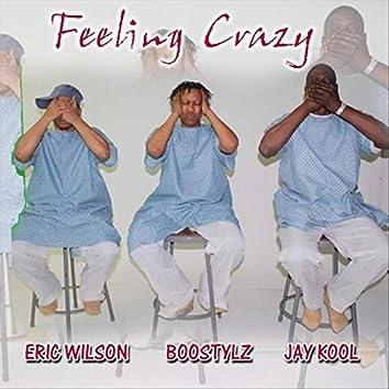 Feeling Crazy (feat. Eric Wilson)