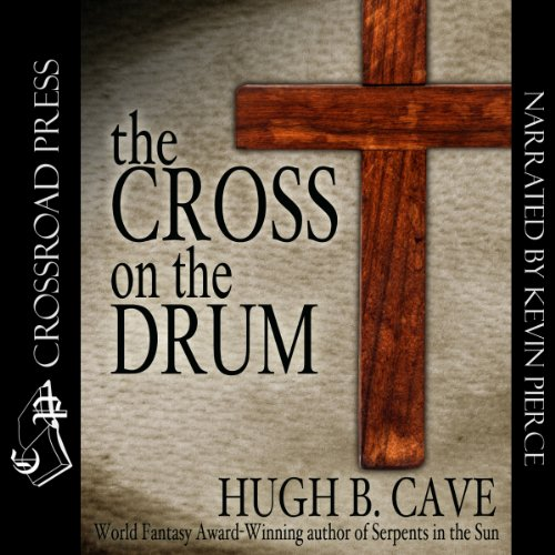 The Cross on the Drum audiobook cover art