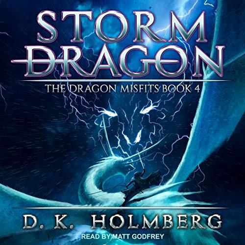 Storm Dragon: Dragon Misfits, Book 4