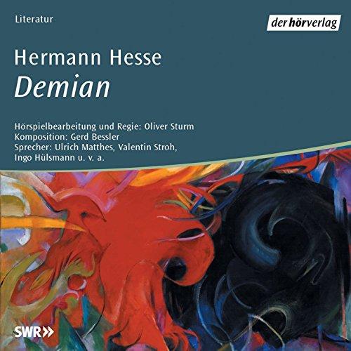 Demian - Die Geschichte von Emil Sinclaires Jugend