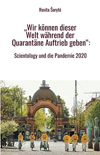 """""""Wir können dieser Welt während der Quarantäne Auftrieb geben"""": Scientology und die Pandemie 2020"""