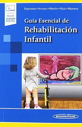 Guia esencial de rehabilitacion infantil (incluye version digital) 🔥