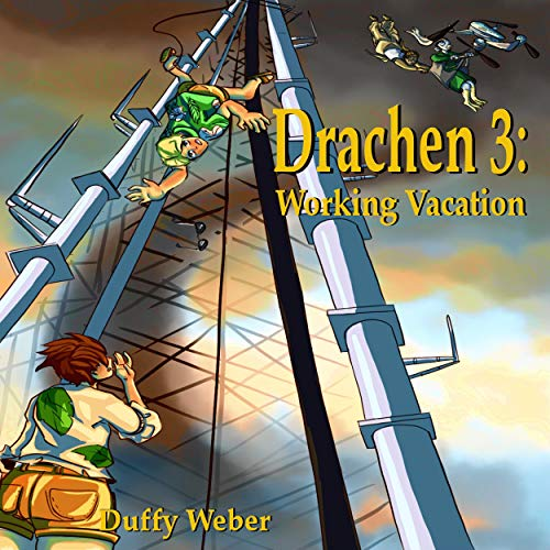 Drachen 3: Working Vacation Audiobook By Duffy Weber cover art