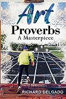 Art Proverbs: A Masterpiece