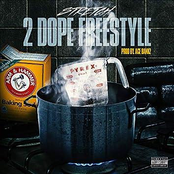 2 Dope Intro