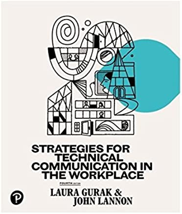 Strategies for Technical Communication in the Workplace [RENTAL EDITION]