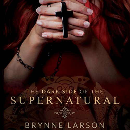 The Dark Side of the Supernatural audiobook cover art