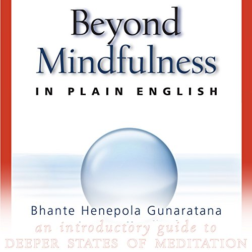 Beyond Mindfulness in Plain English cover art