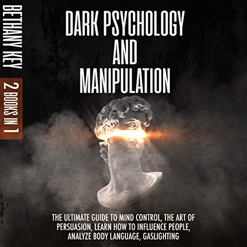 Dark Psychology and Manipulation: 2 Books in 1 cover art
