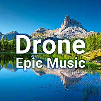Epic Inspirational Drone Music