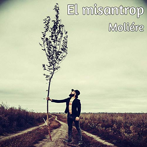 El misantrop [Misanthrop] (Audiolibro en Catalán)                   By:                                                                                                                                 Moliére,                                                                                        Joan Oliver i Sallarès - translator                               Narrated by:                                                                                                                                 Nuria Samsó                      Length: 1 hr and 42 mins     Not rated yet     Overall 0.0