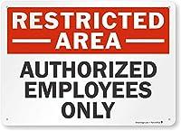 SmartSign 「制限エリア-認定従業員のみ」サイン | 10インチ x 14インチ アルミニウム
