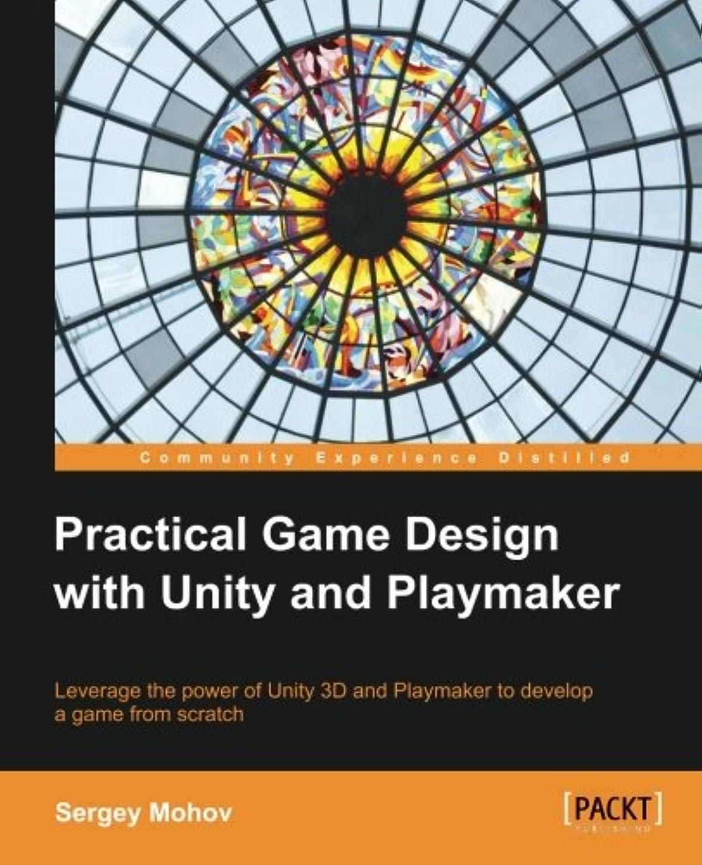 笑極地宇宙飛行士Practical Game Design With Unity and Playmaker