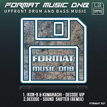 Decode - VIP & Sound Shifter Remix
