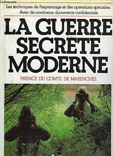 La Guerre secrète moderne