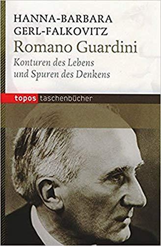 Romano Guardini: Konturen des Lebens und Spuren des Denkens (Topos Taschenbücher)