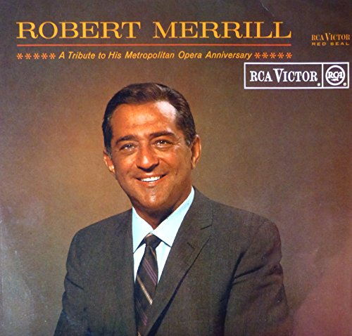 RCA Victor RB-6619 - Printed In England - 1965 - ROBERT MERRILL - A Tribute to his Metropolitan Opera Anniversary - La Traviata, L'Africana, Pagliacci, Don Carlo, A Masked Ball, Herodiade, Andrea Chenier, Hamlet, Rigoletto, Falstaff, The Barber of Seville - RARE - Disque Vinyle LP 33 tours (et non CD).