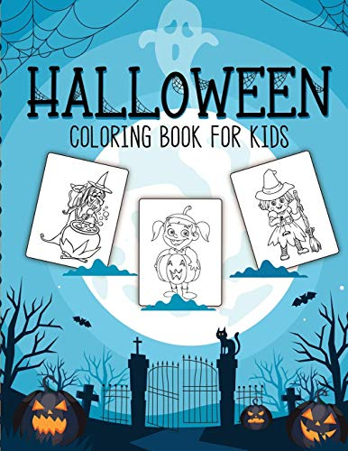 Compare Textbook Prices for Halloween Coloring Book For Kids: Crafts Hobbies - Home - for Kids 3-5 - For Toddlers - Big Kids  ISBN 9781953332110 by Placate, Holly