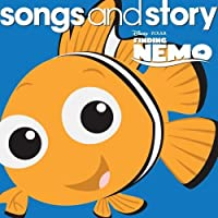 Songs & Story: Finding Nemo by Various