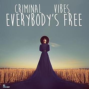 Everybody's Free (Club Mix)