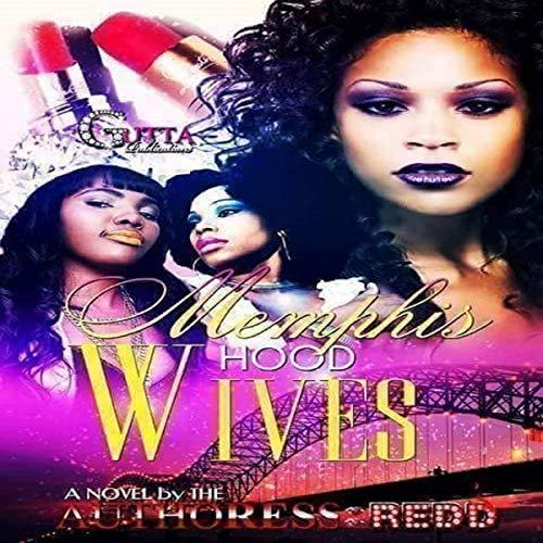 Memphis Hood Wives audiobook cover art
