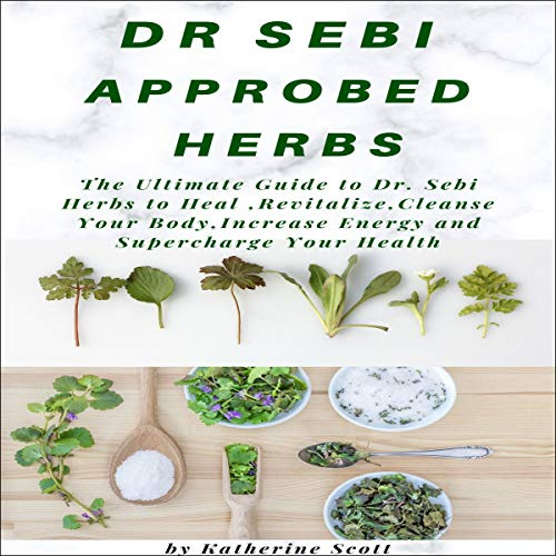 Dr. Sebi Approved Herbs  By  cover art