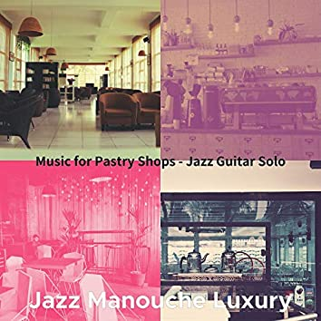 Music for Pastry Shops - Jazz Guitar Solo