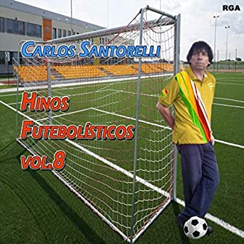 Hinos Futebolísticos, Vol. 8