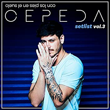 Con Los Pies En El Suelo: Setlist Vol. 3
