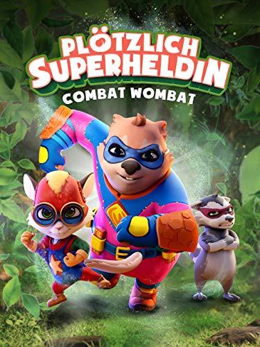 Combat Wombat – Plötzlich Superheldin
