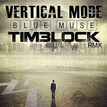 Blue Muse (Timelock Remix)