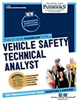 Vehicle Safety Technical Analyst (Career Examination)