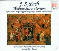 Bach: Christmas Oratorio / Weihnachtsoratorium (2006-10-24)