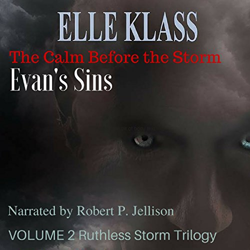 The Calm Before the Storm: Evan's Sins cover art