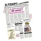 B3AL 40 Anni Donna Giornale Simpatico per Auguri e Festeggiamenti Compleanno Grande Formato Gadget Divertente(40Anni Donna)
