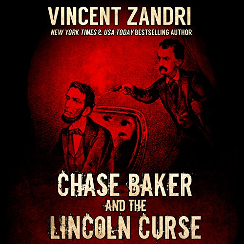 Chase Baker and the Lincoln Curse cover art