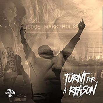 Turnt for a Reason (Radio Version)