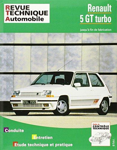 E.T.A.I - Revue Technique Automobile 464.5 - RENAULT 5 GT Turbo -...