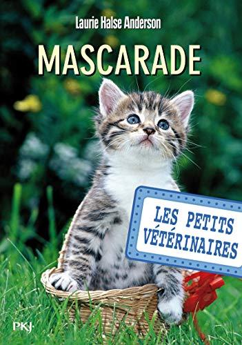 Les petits vétérinaires - tome 11 : Mascarade (11)