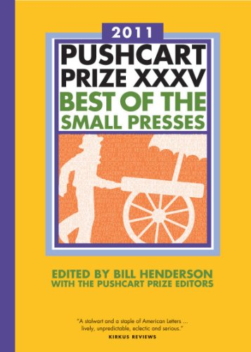 The Pushcart Prize XXXV: Best of the Small Presses (2011...