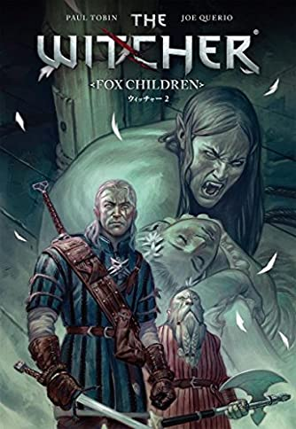 ウィッチャー 2: FOX CHILDREN (G-NOVELS)
