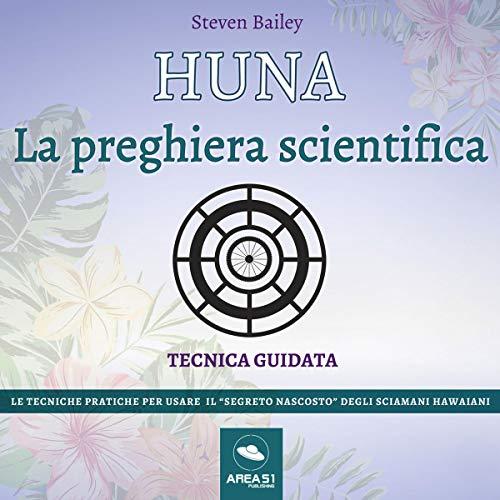 Huna. La preghiera scientifica copertina