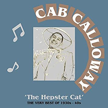 The Hepster Cat: The Very Best of 1920s - 40s