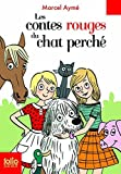 Les contes rouge du chat perche (Folio Junior) (French Edition) by Marcel Ayme(2007-03-01)