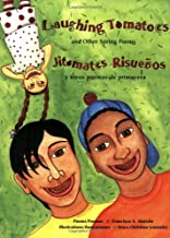 Laughing Tomatoes: And Other Spring Poems / Jitomates Risuenos: Y Otros Poemas de Primavera (The Magical Cycle of the Seas...