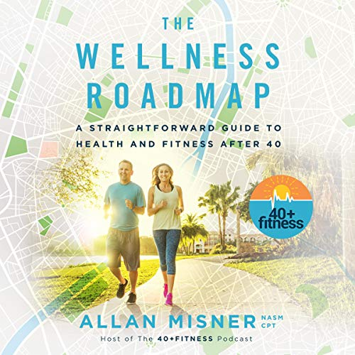 The Wellness Roadmap Audiobook By Allan Misner cover art