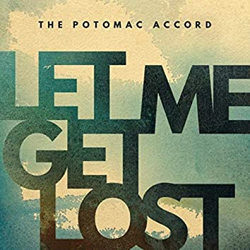 Let Me Get Lost